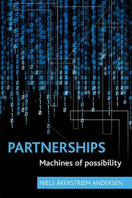 Partnerships: Machines of possibility