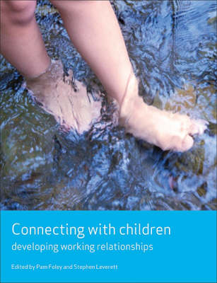 Connecting with children: Developing working relationships