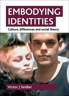 Embodying identities: Culture, differences and social theory