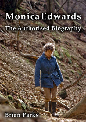 Monica Edwards the Authorised Biography