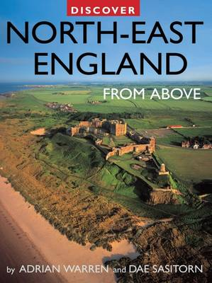 Discover North-East England from Above