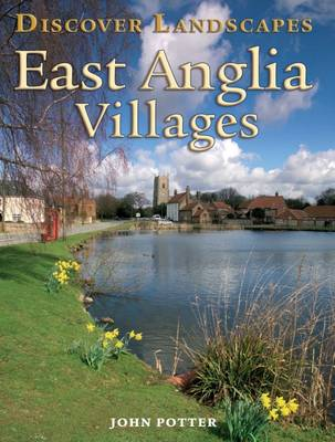 Discover East Anglia Villages