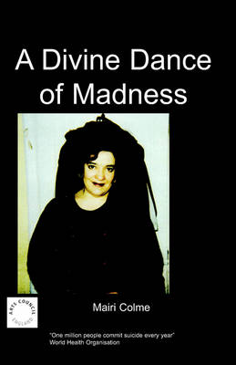 A Divine Dance of Madness