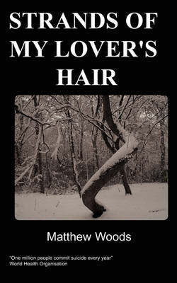 Strands of My Lover's Hair