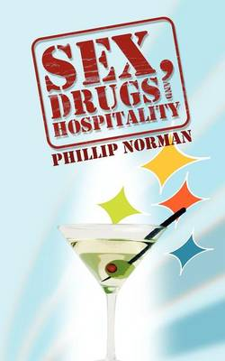 Sex, Drugs and Hospitality