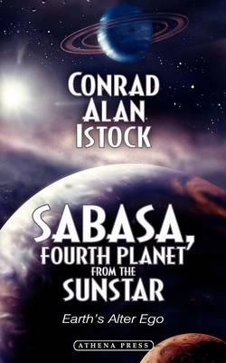 Sabasa, Fourth Planet from the Sunstar: Earth's Alter Ego