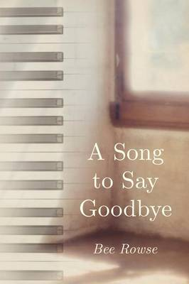 A Song to Say Goodbye