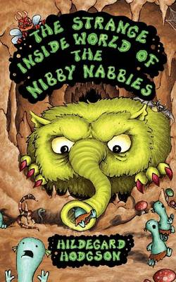 The Strange Inside World of the Nibby Nabbies