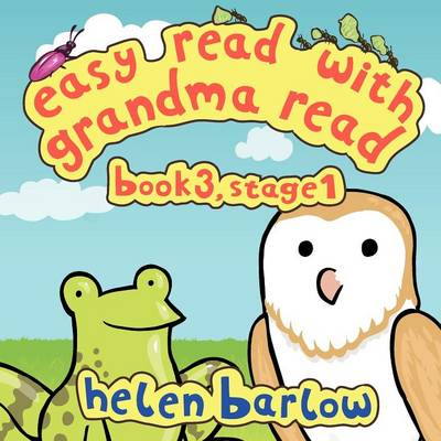 Easy Read with Grandma Read: Book 3, Stage 1 - Frog and Owl