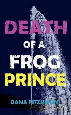 Death of a Frog Prince