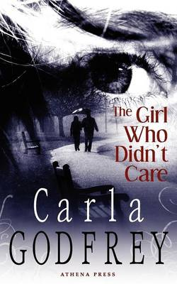 The Girl Who Didn't Care