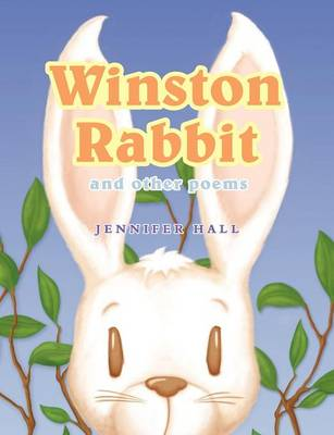 Winston Rabbit and Other Poems