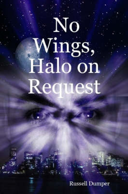 No Wings, Halo on Request