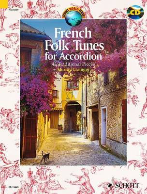 French Folk Tunes for Accordion + CD: 45 Traditional Pieces
