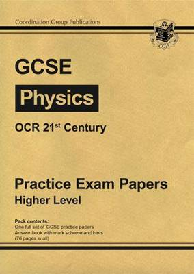 GCSE Physics OCR 21st Century Practice Papers - Higher