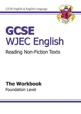 GCSE English WJEC Reading Non-Fiction Texts Workbook - Foundation (A*-G Course)