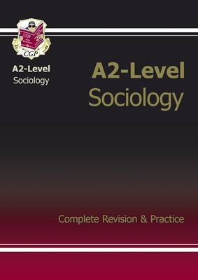 A2-Level Sociology Complete Revision & Practice
