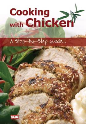 Cooking with Chicken: A Step-by-step Guide