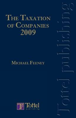 The Taxation of Companies 2009: 2009