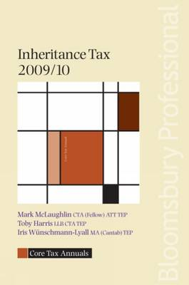 Core Tax Annual: Inheritance Tax 2009/10: 2009/10