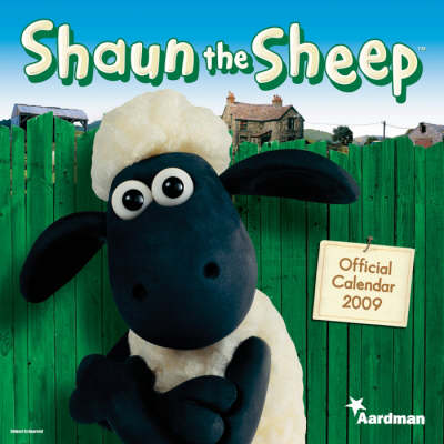 "Official ""Shaun the Sheep"" Calendar 2009: 2009"