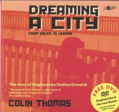 Dreaming a City   From Wales to Ukraine