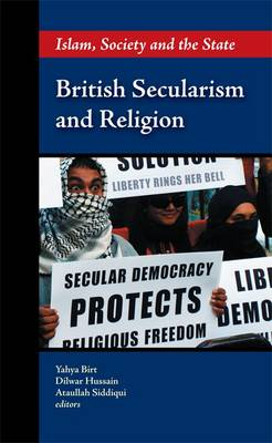 British Secularism and Religion: Islam, Society and the State