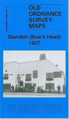 Standish (Boar's Head) 1907: Lancashire Sheet 85.15