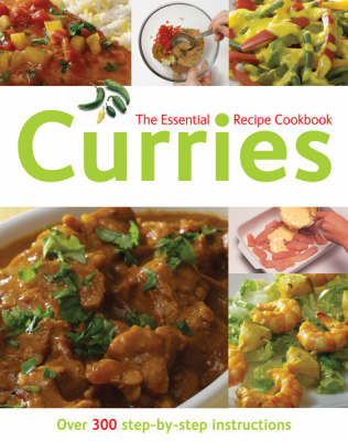 Curries: Over 300 Step-by-step Instructions
