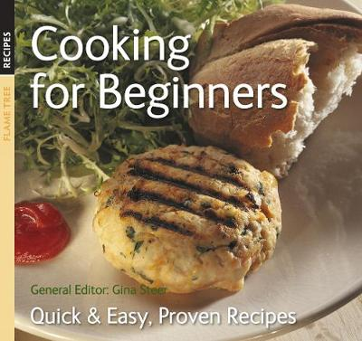 Cooking for Beginners: Quick & Easy, Proven Recipes