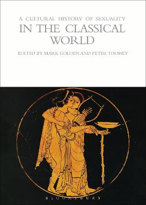 A Cultural History of Sexuality in the Classical World