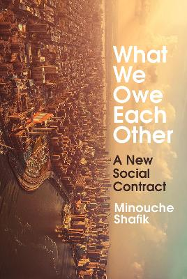 What We Owe Each Other: A New Social Contract
