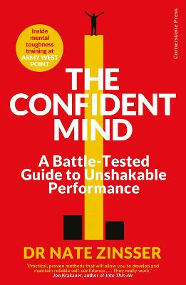 The First Victory: Total Confidence When You Need to Perform
