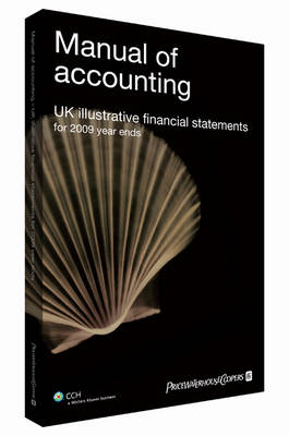 Manual of Accounting - UK Illustrative Statements for 2009 Year Ends