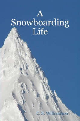 A Snowboarding Life
