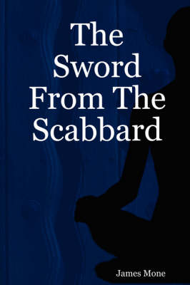 The Sword From The Scabbard