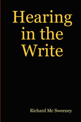 Hearing in the Write