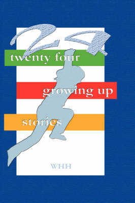 24 Growing Up Stories