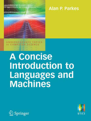 A Concise Introduction to Languages and Machines