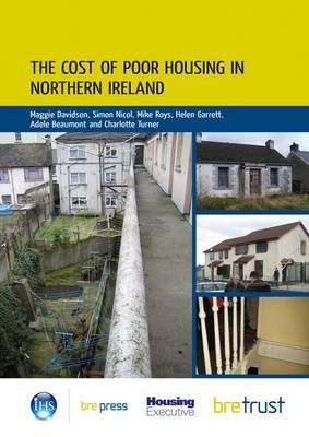 The Cost of Poor Housing in Northern Ireland