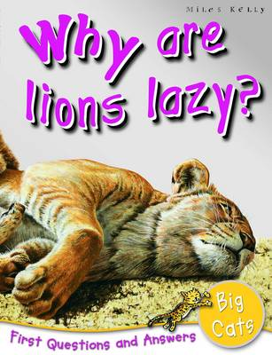 1st Questions and Answers Big Cats: Why are Loins Lazy?