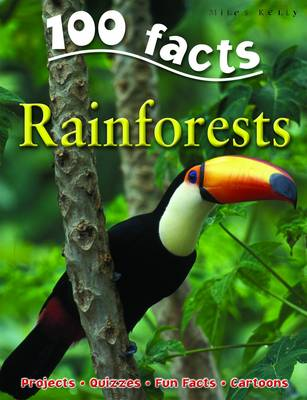 100 Facts - Rainforests