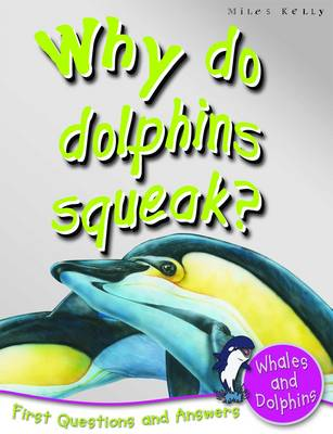 1st Questions and Answers Whales and Dolphins: Why Do Dolphins Squeak?