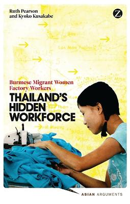 Thailand's Hidden Workforce: Burmese Migrant Women Factory Workers