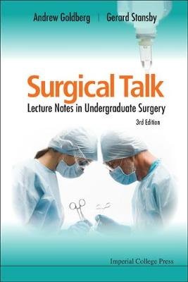 Surgical Talk: Lecture Notes In Undergraduate Surgery (3rd Edition)