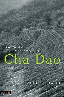 Cha Dao: The Way of Tea, Tea as a Way of Life