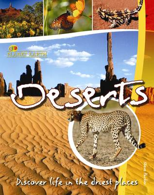 Deserts: Discover Life in the Driest Places