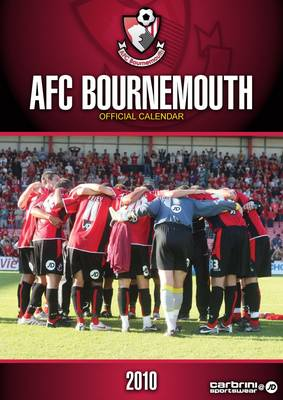 Official Bournemouth FC Calendar 2010: 2010