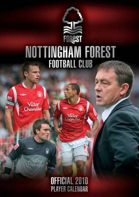 Official Nottingham Forest FC Calendar 2010: 2010