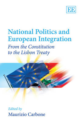 National Politics and European Integration: From the Constitution to the Lisbon Treaty